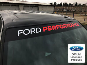 Ford Performance 48 Inch Windshield Banner Decal Vinyl Sticker Ford Racing Decal