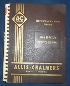 Allis Chalmers Hd 6 Crawler Tractor Dozer Service Shop Repair Manual Book