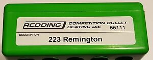 55111 REDDING COMPETITION SEATING DIE - 223 REMINGTON - NEW - FREE SHIP