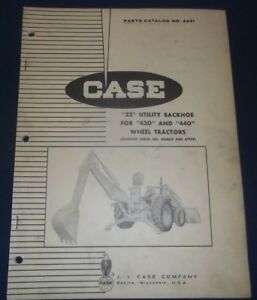 Case 22 Utility Backhoe Parts Manual Factory Oem For 430 440 Wheel Tractor
