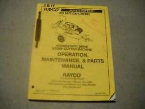 Ob17 Rayco Rg1672 Dxh Diesel Stump Cutter Parts Operation Maintenance Manual