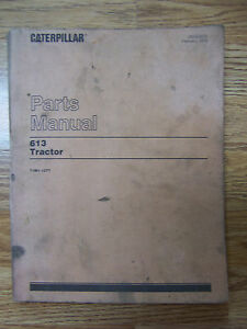 Vintage 1979 Caterpillar 613 Tractor Parts Manual 71m1 1377