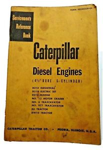 Caterpillar Diesel Engines 4 1 2 Bore 6 Cylinder Servicemens Reference Book