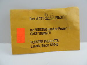 Forster Products #26 Case Trimmer Pilot for Hand or Power Trimmer