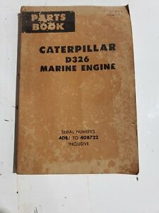 Original Very Rare Caterpillar D326 Marine Engine Parts Manual 40b1 40b722 197