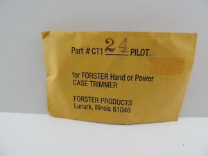 Forster Products #24 Case Trimmer Pilot for Hand or Power Trimmer