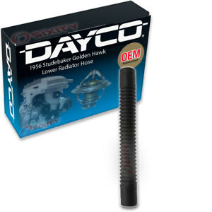 Dayco Lower Radiator Hose For 1956 Studebaker Golden Hawk Engine Coolant Zq