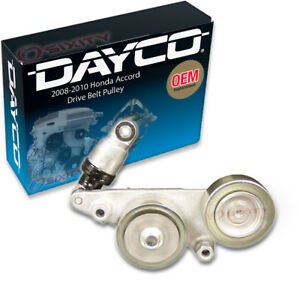 Dayco Drive Belt Pulley For 2008 2010 Honda Accord 3 5l V6 Tensioner Ei