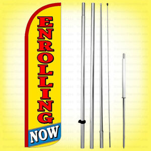 Now Enrolling Windless Swooper Flag Kit 15 Feather Banner Sign Yz h