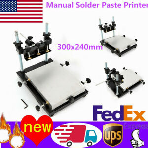 Manual Stencil Printer Pcb Smt Solder Paste Printing Machine 3024 300x240mm New