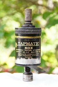 Tapmatic 50x Tapping Attachment Capacity 6 1 2 Max Rpm 1500 Works Great