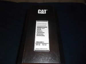 Cat Caterpillar 980m 982m Wheel Loader Service Shop Repair Book Manual Vol I