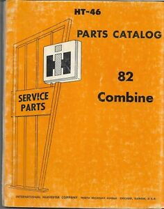 International Ih 82 Combine Parts Catalog Ht46 Original W rev 1 Of 1966