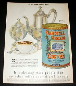 1928 OLD MAGAZINE PRINT AD  MAXWELL COFFEE  PLEASING MORE PEOPLE THAN ANY OTHER!