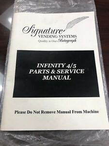 Rare Signature Infinity 4 5 Parts Service Snack Vending Machine Manual