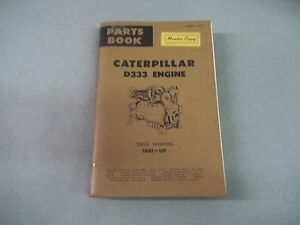 Caterpillar Tractor D333 Engine Parts Book Serial No 56b1 Up Master Copy