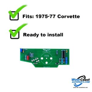 1975 77 Corvette Tachometer Circuit Board Exact Fit High Quality Usa Made