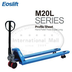 Eoslift M20l Super Long Hand Pallet Truck M20l 27 x71 4400lbs Cap W Pu Wheels