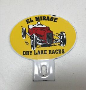 Vintage Rare El Mirage License Plate Topper Speed Auto Racing Scta Nhra Original