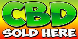 Cbd Sold Here Banner Sign Sizes 24 48 72 96 120