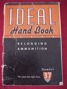 Ideal Handbook Reloading Ammunition Number 37