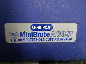Champion Minibrute Ac35 Magnetic Drill Press Complete Hole Cutting System ave