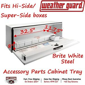 201 3 Weather Guard Steel Accessory Parts Cabinet For Hi Side Tool Box