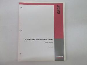 Case Ih Model 8480 Fixed Chamber Round Baler Parts Catalog