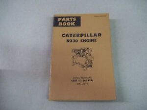 Caterpillar Tractor D330 Engine Parts Book Serial No 56b1 To 56b2971 Inclusive