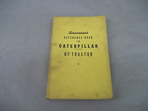Caterpillar D7 Tractor Serviceman s Reference Book Form 7196e