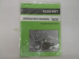 Deutz Allis Model 5220 Hst Compact Diesel Tractor Operator s Manual