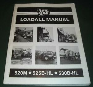 Jcb 520m 525b hl 530b hl Loadall Operator Operation Maintenance Manual Book