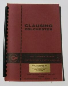 Clausing Colchester 21 Engine 8100 Lathes Instruction Service Parts Manual Oem