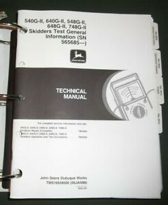 John Deere 540g 548g 640g 648g 748g ii Skidder Technical Op Test Manual Tm1693