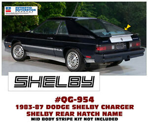 Sp Qg 954 1983 87 Dodge Shelby Charger Shelby Hatch Name Licensed