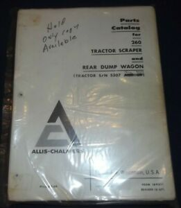 Allis Chalmers 260 Motor Tractor Scraper Parts Manual Book S n 4001 8000