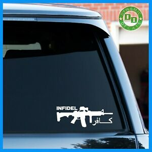American Infidel Ar 15 Usa Army Marines Veteran Vinyl Decal Sticker Military Oif