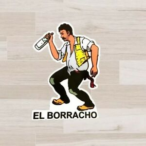 El Borracho Loteria Decal Sticker Jdm Euro Vw Honda Spanish Meme Mexican Funny