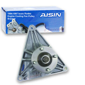 Aisin Cooling Fan Pulley Bracket For 1994 1997 Isuzu Rodeo 3 2l V6 Gb