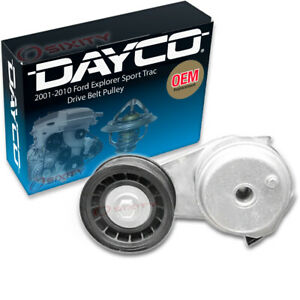 Dayco Drive Belt Pulley For 2001 2010 Ford Explorer Sport Trac 4 0l V6 Zb