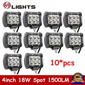 10x 4 inch 18w Led Work Light Bar Pods Spot Beam Cube Offroad Suv Ute 4wd Truck