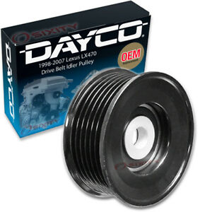 Dayco Drive Belt Idler Pulley For 1998 2007 Lexus Lx470 Tensioner Pully Tv