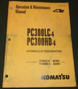 Komatsu Pc300lc 6 Pc300hd 6 Excavator Operator Operation Maintenance Manual Book