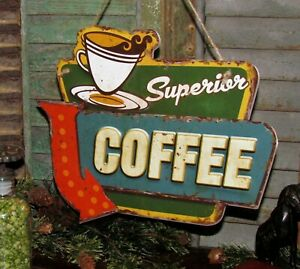 Primitive Antique Vtg Style Diner Superior Coffee House Tin Advertisement Sign
