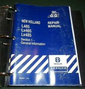 New Holland L465 Lx465 Lx485 Skid Steer Loader Service Shop Repair Manual Book