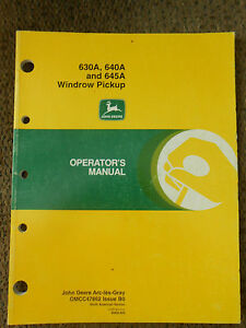 John Deere 630a 640a And 645a Windrow Pickup Operator s Manual