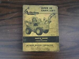 Early 1959 Pettibone Super 20 Cary lift Parts Book pb 510 Soiled