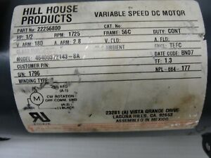 Hill House Products Variable Speed Dc Motor 22256800 Hp 1725 Rpm