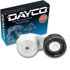 Dayco Drive Belt Pulley For 2005 2015 Nissan Xterra 4 0l V6 Tensioner Hp