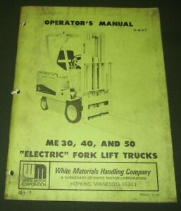 White Me 30 Me 40 Me 50 Truck Forklift Operation Maintenance Manual